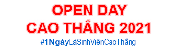 Open Day Cao Thắng 2021